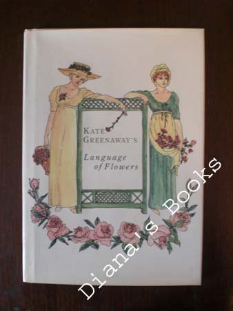 9780517261828: Kate Greenaway's Language of Flowers