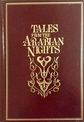 Tales from Arabian Nights: Selected from the Book of the Thousand Nights and a Night