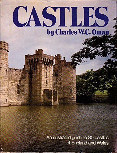 9780517261965: Castles: An Illustrated Guide Through 80 Castles in England and Wales