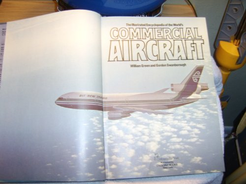 9780517262870: THE ILLUSTRATED ENCYCLOPEDIA OF THE WORLD'S COMMERCIAL AIRCRAFT.