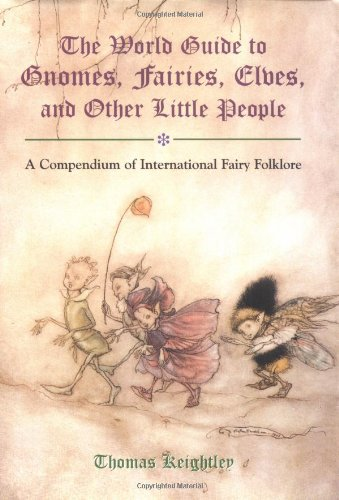 9780517263136: The World Guide to Gnomes, Fairies, Elves & Other Little People