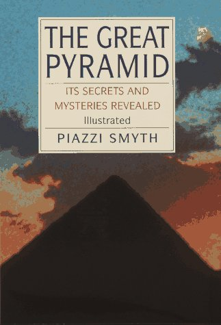 Great Pyramid: Its Secrets & Mysteries Revealed