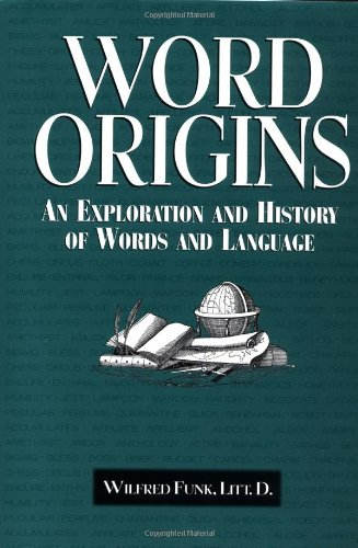 9780517265741: Word Origins: An Exploration and History of Words and Language