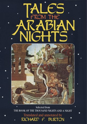 The Arabian Nights : The Book of a Thousand Nights and a Night - Random House Value Publishing Staff; Richard Burton