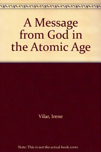 9780517267820: A Message from God in the Atomic Age