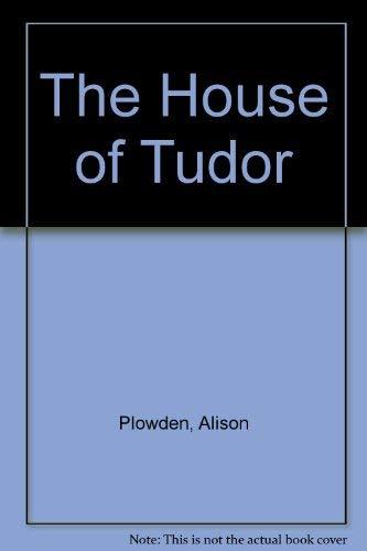 9780517268711: The House of Tudor