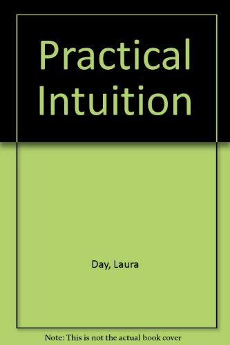 9780517268896: Practical Intuition [Hardcover] by Day, Laura