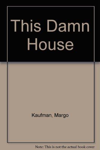 9780517269046: This Damn House