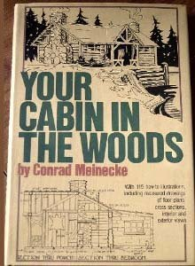 9780517269336: Your Cabin in the Woods