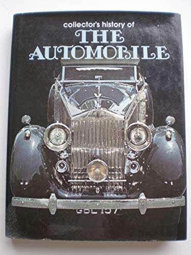 9780517270301: Collector's History of the Automobile: The Development of Man's Greatest Means of Transportation