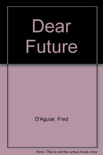 9780517270547: Title: Dear Future