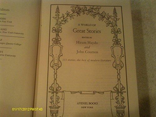 A world of great stories: 115 stories, the best of modern literature: Haydn, Hiram Collins