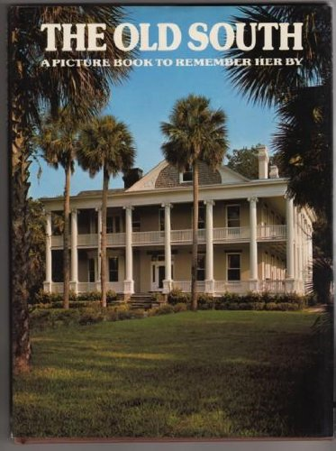 9780517270851: The Old South: A Picture Book To Remember Her By