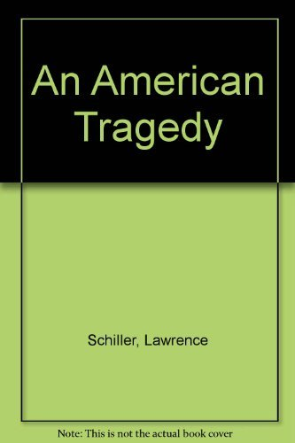 American Tragedy: Schiller, Lawrence