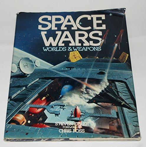 Space Wars: Worlds & Weapons: Steven Eisler, Chris Foss (Foreword)
