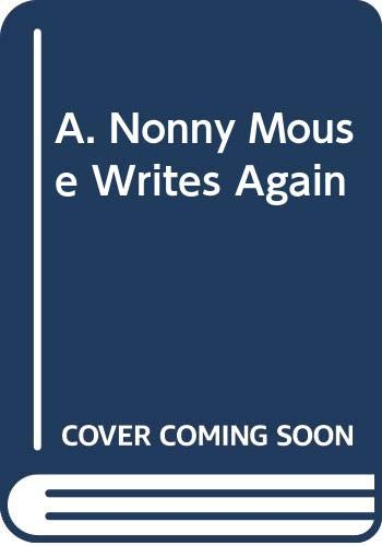 9780517274385: A. Nonny Mouse Writes Again