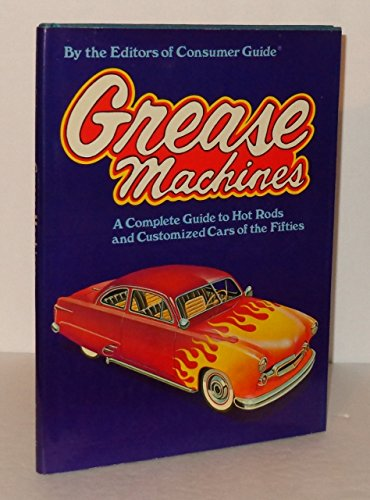 9780517275702: Grease Machines