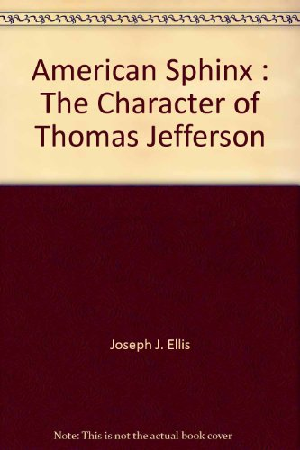 9780517276464: American Sphinx : The Character of Thomas Jefferson