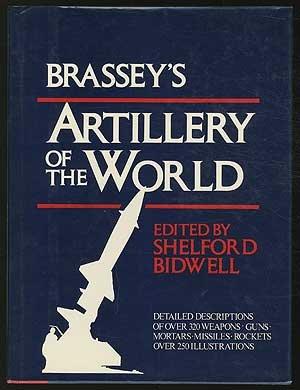 Brassey's artillery of the world: Guns, howitzers,: Brian Blunt