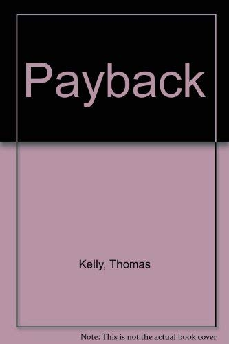 9780517277577: Payback [Hardcover] by Kelly, Thomas