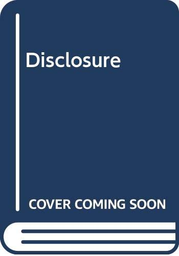 Disclosure by Michael Crichton 1998 Hardcover: Michael Crichton
