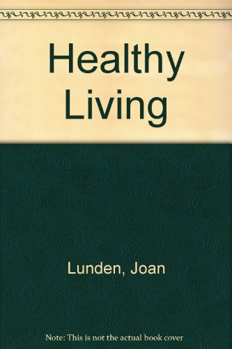 Healthy Living (0517278693) by Lunden, Joan