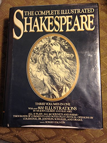 The Complete Illustrated Shakespeare : All 37: Shakespeare, William; Staunton,