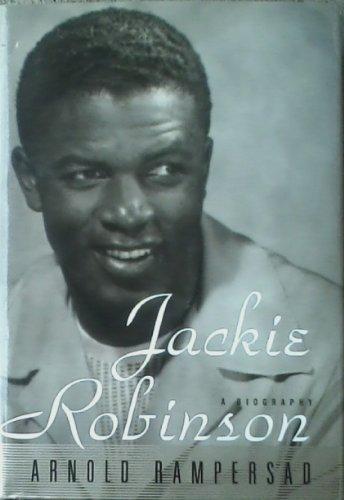 Jackie Robinson: Arnold Rampersad
