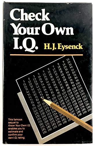 Check Your Own IQ: Eysenck, H. J.