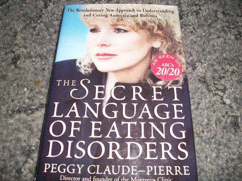 9780517280058: The Secret Language of Eating Disorders