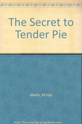 9780517280317: The Secret to Tender Pie