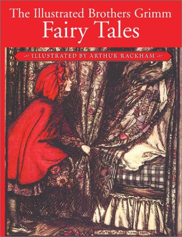 The Illustrated Brothers Grimm Fairy Tales: Grimm