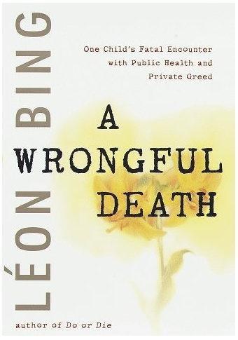 A Wrongful Death: Leon Bing