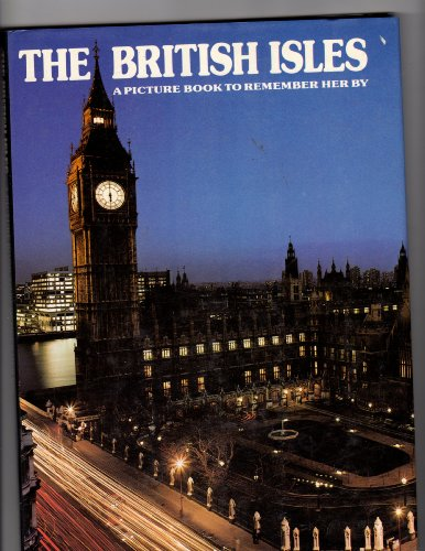 9780517285732: The British Isles : A Picture Book to Remember Her By