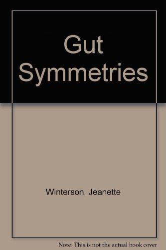 9780517286937: Gut Symmetries [Hardcover] by Winterson, Jeanette