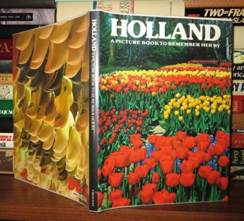 Holland: A Picture Book To Remember Her: Rh Value Publishing
