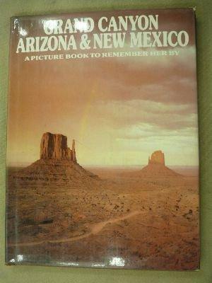 Grand Canyon, Arizona & New Mexico : Smart, Ted; Gibbon,