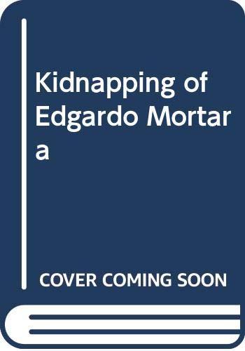 9780517288979: Kidnapping of Edgardo Mortara [Hardcover] by David I. Kertzer