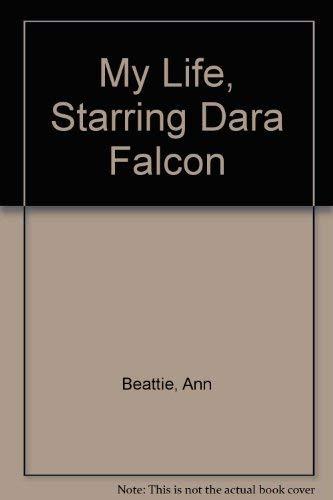 9780517289198: My Life, Starring Dara Falcon