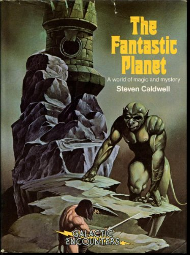 9780517292259: The Fantastic Planet: A world of Magic and Mystery
