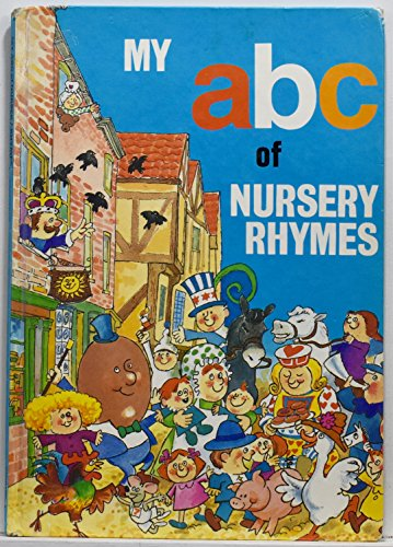 9780517292624: My ABC of nursery rhymes (Derrydale fun time library)