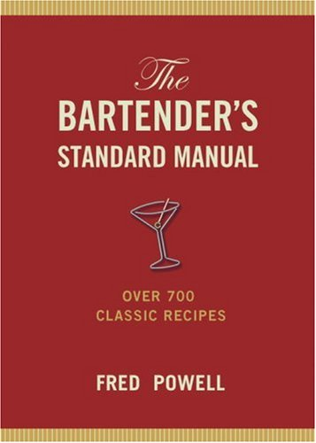 9780517293058: The Bartender's Standard Manual: Over 700 Classic Recipes