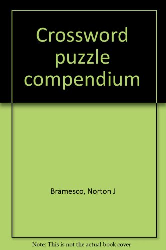 Crossword puzzle compendium: Bramesco, Norton J
