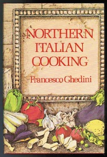 9780517295991: Northern Italian Cooking