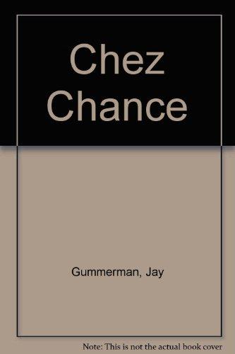 9780517301777: Chez Chance