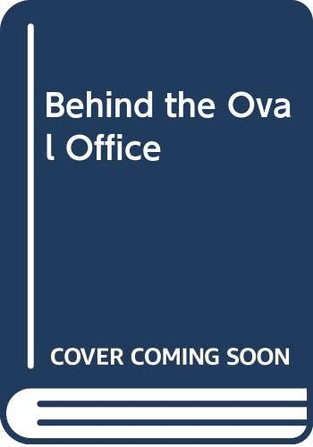9780517304235: Behind the Oval Office