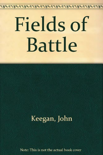 9780517304716: Fields of Battle