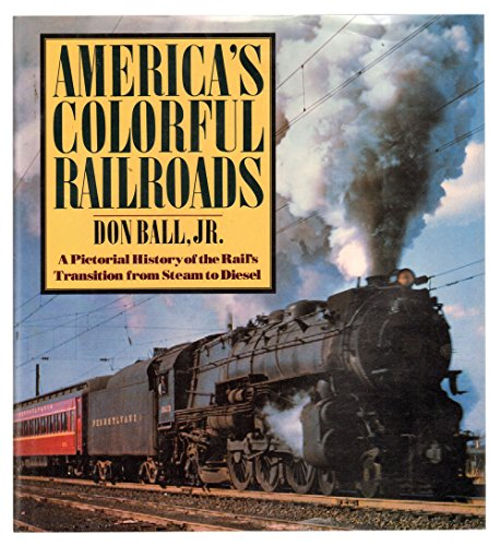 9780517304884: America's Colorful Railroads