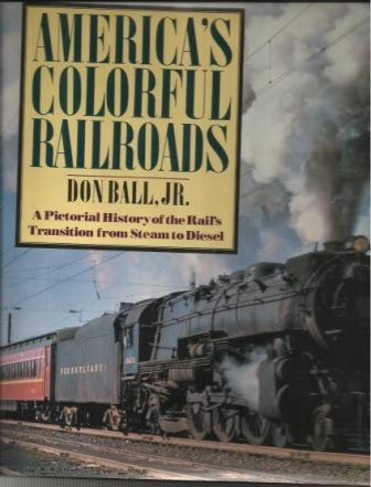 9780517304884: America's Colorful Railroads