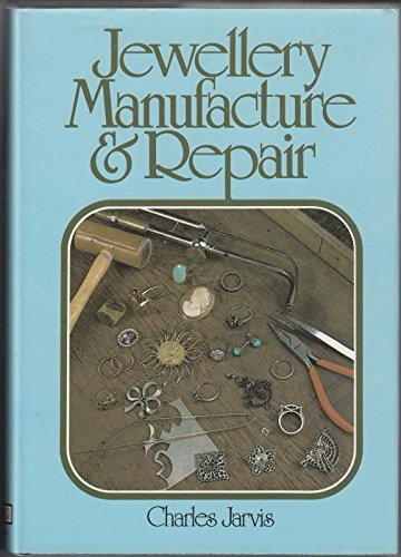 9780517305874: Jewelry manufacture and repair